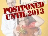 Spectacular Postponed